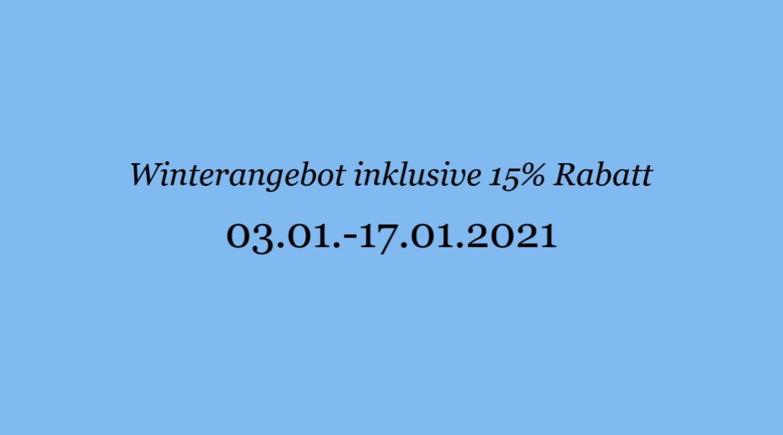Winterangebot inklusive 15% Rabatt
