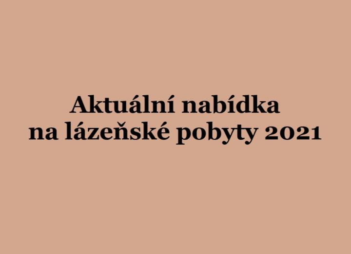 Aktuální nabídka lázeňských pobytů 2021