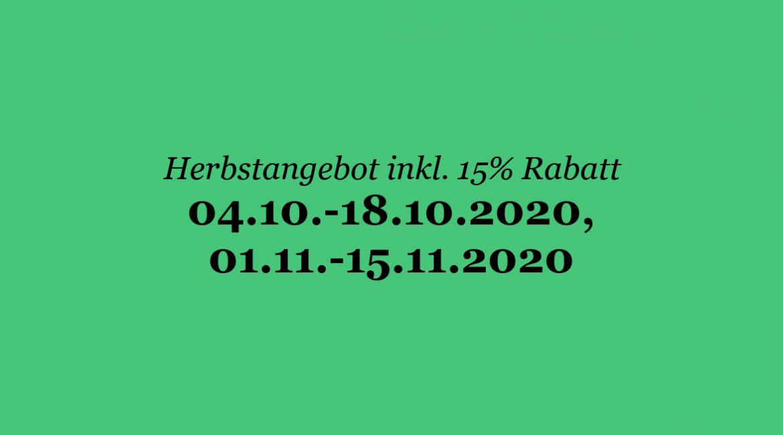 Herbstangebot inklusive 15% Rabatt