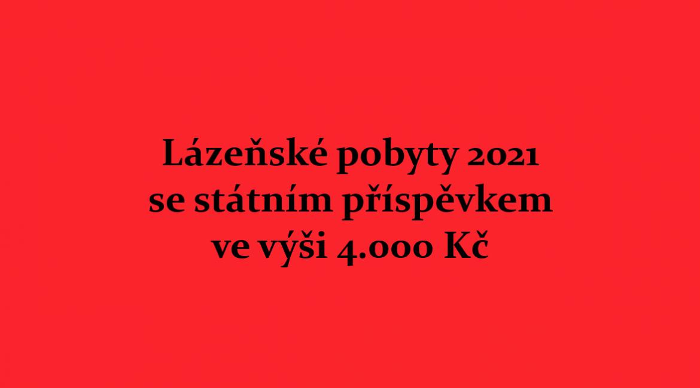 Lázeňské pobyty 2021 se státním příspěvkem 4.000 Kč