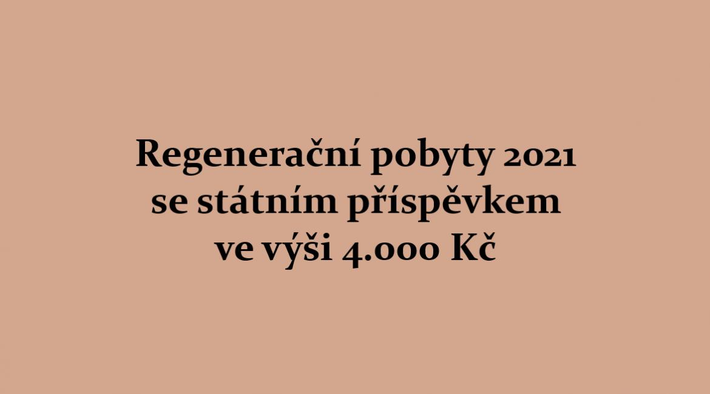 Regenerační pobyty 2021 se státním příspěvkem 4.000 Kč